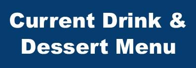 Current Drink & Dessert Menu Button